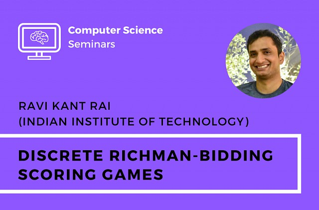 CS Seminar – Ravi Kant Rai (Indian Institute of Technology)
